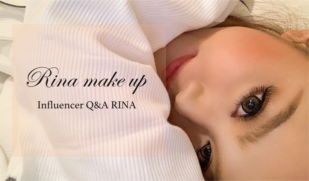 「RINA MAKE UP 一挙大公開♡」RINA   Influencer Girl