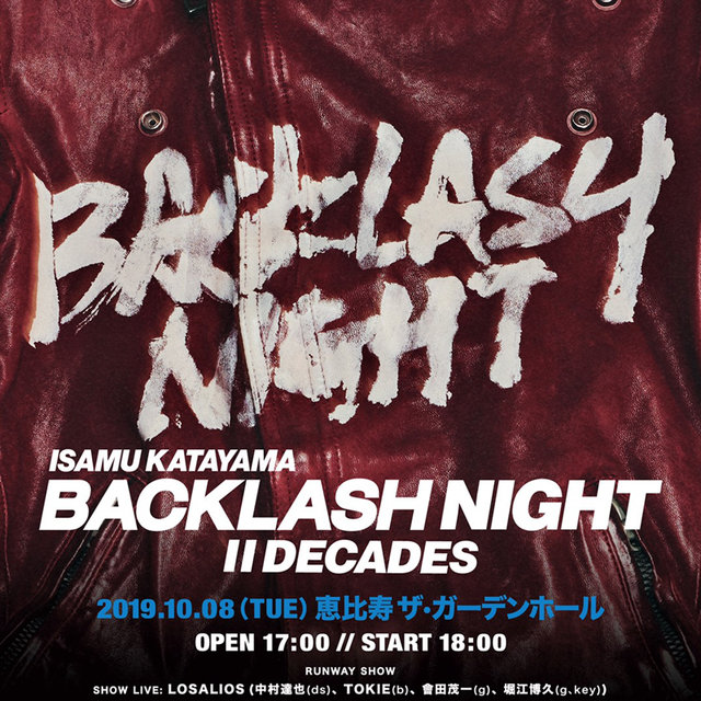 「ISAMU KATAYAMA BACKLASH」創立20周年イベント|ISAMU KATAYAMA BACKLASH