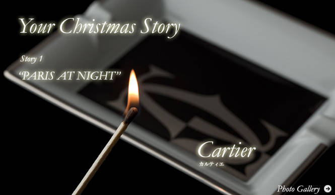 Cartier|Your Christmas Story|Story 1「夜のパリ」