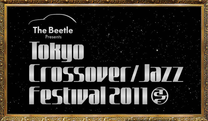The Beetle Presents Tokyo Crossover/Jazz Festival