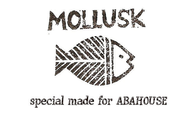ABAHOUSE|「MOLLUSK special made for ABAHOUSE」がやってくる