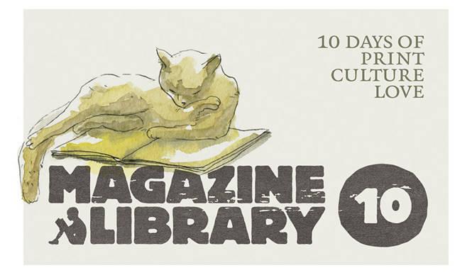 EVENT|多彩なプリントカルチャーと出合える10日間、「マガジンライブラリー 10」開催