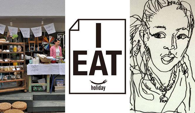 EVENT|GW5日間限定ショップ「I EAT holiday」オープン