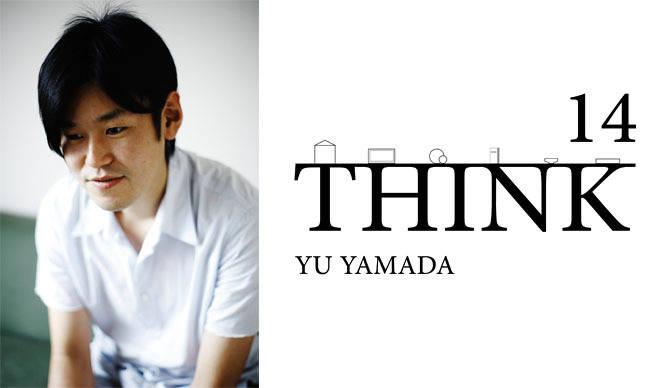 谷尻 誠|山田 遊さんを迎えて「THINK_14」開催