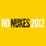 EVENT|「NO NUKES 2012」~未来をみんなで一緒に考える2日間~