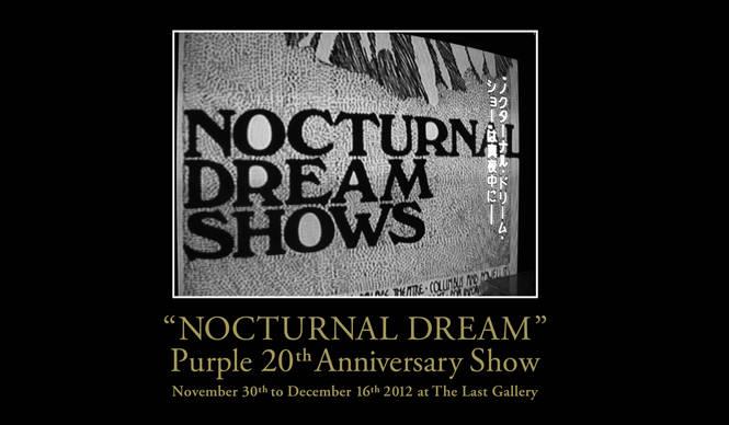 "ART|PURPLE FASHION MAGAZINE 20周年記念のエキシビジョン『""NOCTURNAL DREAM""Purple 20th Anniversary Show』"
