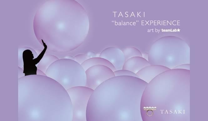 TASAKI|無限のバランスアートインスタレーション開催