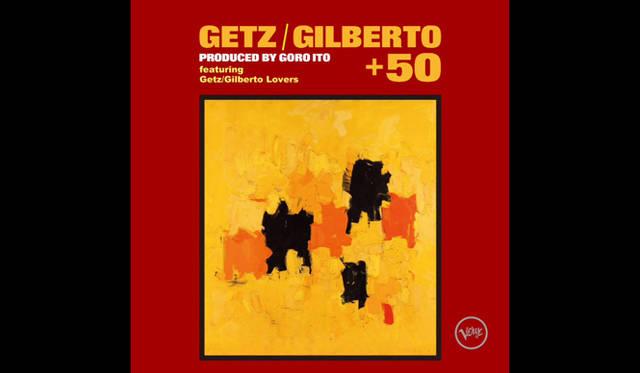 MUSIC|菊地成孔による『ゲッツ/ジルベルト+50』解説