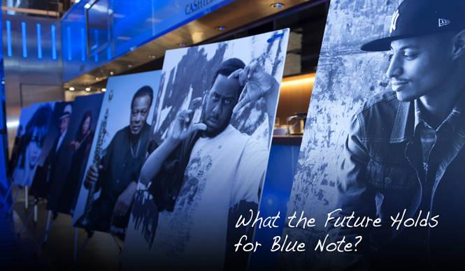 特集|BLUE NOTE NOW!|第3章「ブルーノートはどこへ行く?」