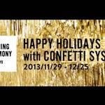 OPENING CEREMONY|ホリデイシーズンキャンペーン開催
