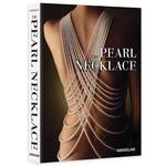 パールネックレスの魅力をまとめた書籍「THE PEARL NECKLACE」|BOOK ギャラリー