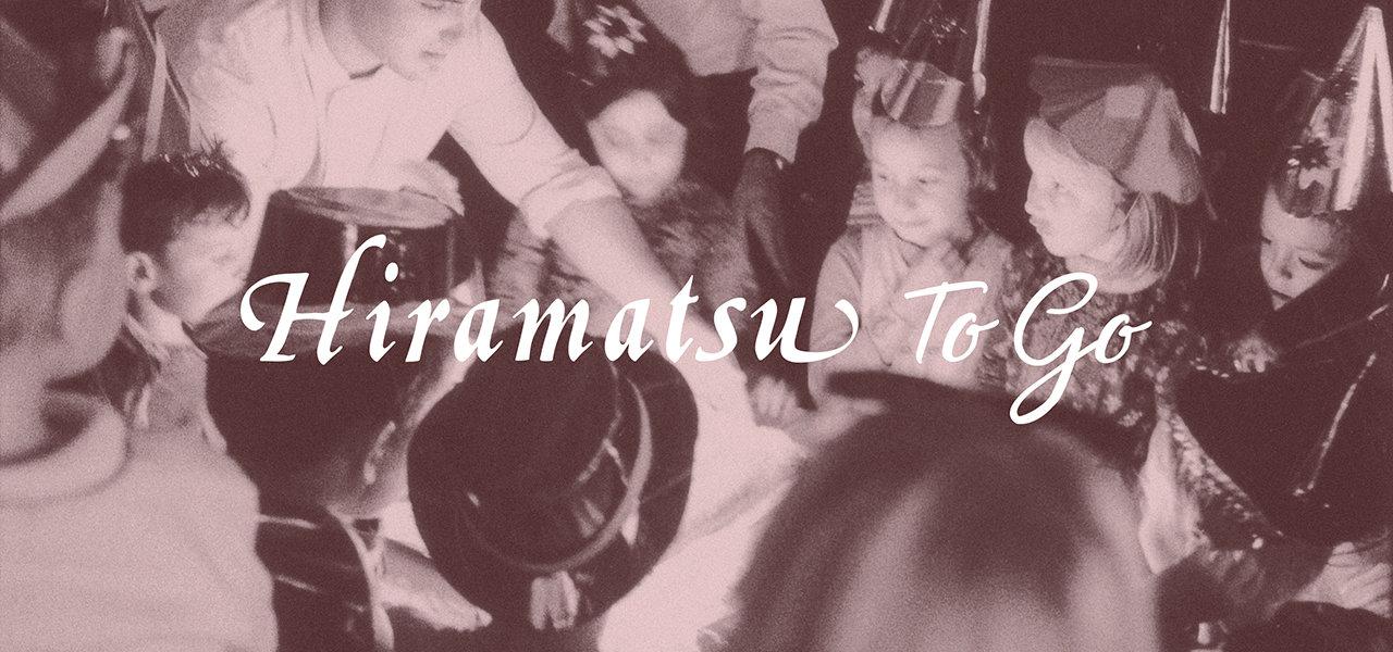 あの、ひらまつの味を自宅で楽しむ「Hiramatsu To Go」|Hiramatsu