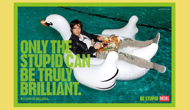 ディーゼル|2010年春夏広告キャンペーン 「BE STUPID」