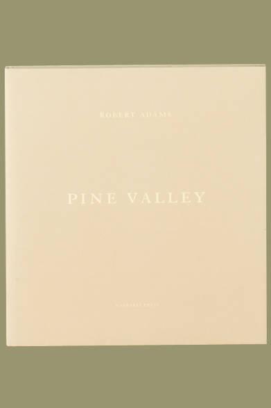 Robert Adams 『Pine Valley』