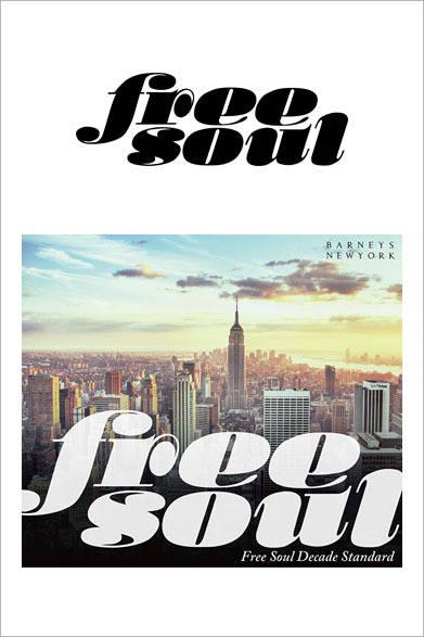 Free Soul 20周年企画 タワーレコード独占発売第3弾、バーニーズ ニューヨーク銀座店10周年記念 『Free Soul Decade Standard』。10月3日(金)バーニーズ ニューヨーク限定ジャケット版がバーニーズ ニューヨーク銀座店で発売。2160円