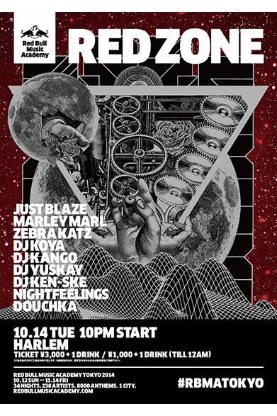 <strong>■10/14|RED ZONE - A Red Bull Music Academy Special </strong><br /><br /> 長年に渡り渋谷のヒップホップ拠点として知られてきたヴェニュー「HARLEM」。この夜、デッキを操るのは、スーパー・プロデューサーのジャスト・ブレイズだ。1999年に初のチャート・ヒットを記録、やがてジェイ・Z と「ロッカフェラ・レコード」のコラボレーターとして名を馳せる。この夜、共演するのはヒップホップ・レジェンドのマーリー・マール、元マルチメディア・アーティストのラッパー兼プロデューサーで、今回のアカデミー参加者である、ゼブラ・キャッツ。<br /> <br />  Red Bull Music Academy Japan<br /> http://www.redbullmusicacademy.jp