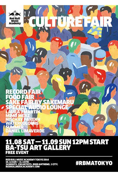 <strong>■11/8、11/9|Culture Fair</strong><br /><br />  音楽と食を満喫出来るイベント「2014 Culture Fair」を昨年につづき、ふたたび「BA-TSU ART GALLERY」で開催。原宿に位置するこのスポットは、複合的なイベントを催すには最適な空間。会場内の複数のスペースにて、日本各地から集まったレコード屋によるレコード・フェア、ミュージシャンたちによるライブ・パフォーマンス、そしてローカルフードを展開。2日間にわたって開催されるこの無料イベントの詳細は、アカデミー開催間近に公表される。<br /><br /> Red Bull Music Academy Japan<br /> http://www.redbullmusicacademy.jp