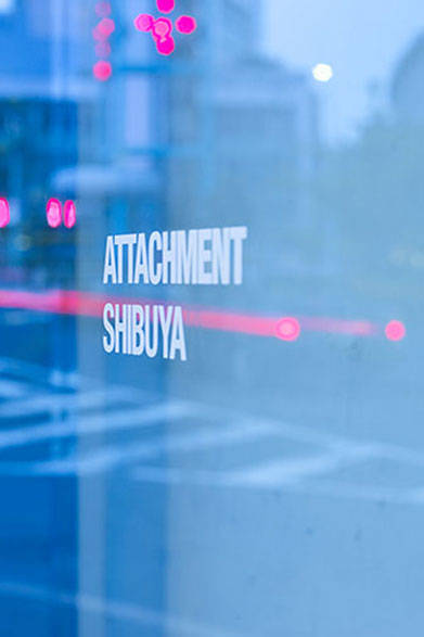 <strong>ATTACHMENT SHIBUYA</strong>