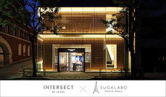 INTERSECT BY LEXUS-TOKYO|インターセクト バイ レクサス東京