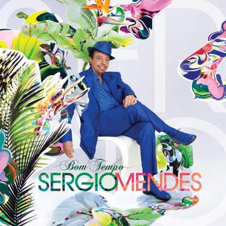 『Bom Tempo』Sergio Mendes