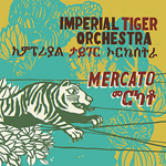 Imperial Tiger Orchestra / Zoma