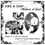Pastor T.L. Barrett and the Youth for Christ Choir / Like a Ship (Without a Sail)