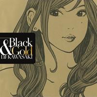DJ KAWASAKI ニューアルバム『BLACK & GOLD』