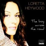 Loretta Heywood『The Boy Across The Road』