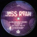 Joss Ryan『Melancholy Dreams』