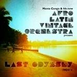 Afro Latin Vintage Orchestra『Last Odyssey』