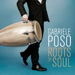 Gabriele Poso『Roots of Soul』