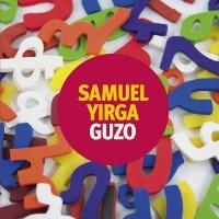 Samuel Yirga 『Guzo』