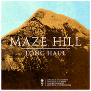 Maze Hill 「Long Haul」