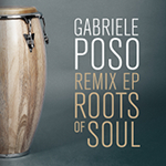 Gabriele Poso「Roots of Soul Remix EP」