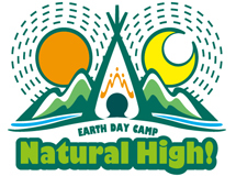 EARTH DAY CAMP Natural High! 2013