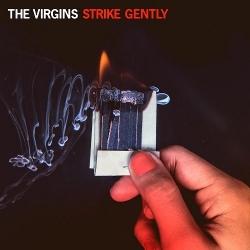 MUSIC|ザ・ヴァージンズ『ストライク・ジェントリー』 02