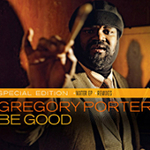 Gregory Porter 『Be Good』