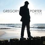 Gregory Porter 『Water』