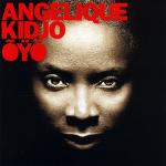 Angelique Kidjo 『Oyo』