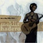Meklit Hadero 『On A Day Like This... 』