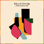 Mount Kimbie 『Cold Spring Fault Less Youth』