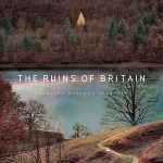 Webster Wraight Ensemble 「The Ruins of Britain」