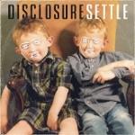 Disclosure 『Settle』