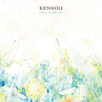 KENKOU|Music In The Air 03
