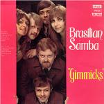 The Gimmicks 『Brasilian Samba』