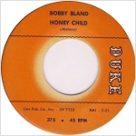 Bobby Bland 「Honey Child / A Piece Of Gold」