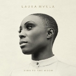 Laura Mvula 『Sing To The Moon』