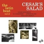 Cesar's Salad 『The Latin Beat Vol.2』