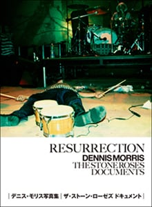 BOOK|Resurrection Dennis Morris The Stone Roses Documents 03