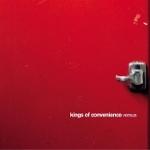Kings Of Convenience 『Versus』